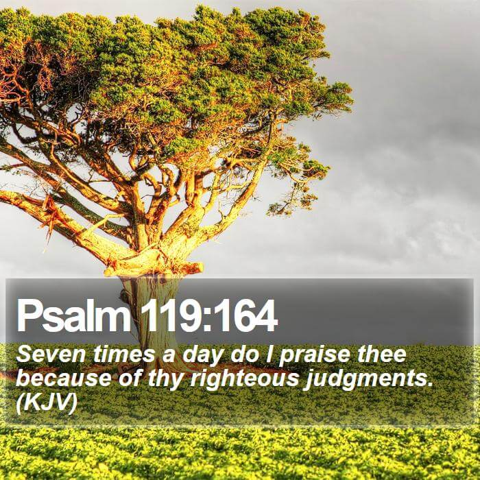 psalm_119_164___daily_bible_verse_by_bible_quote-d9fgxsx