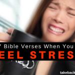 7 Bible Verses When you Feel Stress